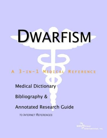 9780597838965: Dwarfism - A Medical Dictionary, Bibliography, and Annotated Research Guide to Internet References