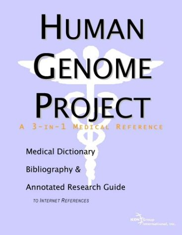 9780597839313: Human Genome Project - A Medical Dictionary, Bibliography, and Annotated Research Guide to Internet References
