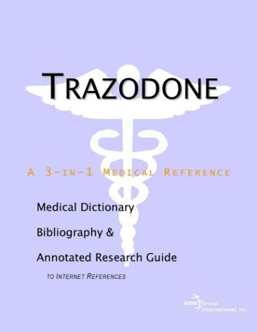 9780597841033: Trazodone - A Medical Dictionary, Bibliography, and Annotated Research Guide to Internet References