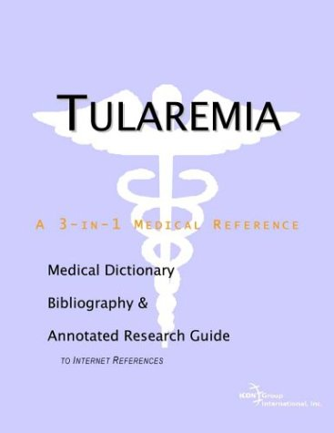 9780597841064: Tularemia - A Medical Dictionary, Bibliography, and Annotated Research Guide to Internet References