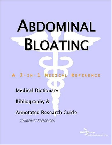 9780597842887: Abdominal Bloating - A Medical Dictionary, Bibliography, and Annotated Research Guide to Internet References