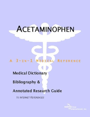 9780597843198: Acetaminophen - A Medical Dictionary, Bibliography, and Annotated Research Guide to Internet References
