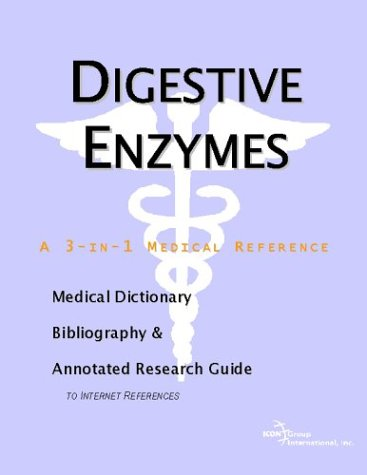 9780597843921: Digestive Enzymes - A Medical Dictionary, Bibliography, and Annotated Research Guide to Internet References