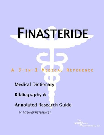 9780597844225: Finasteride - A Medical Dictionary, Bibliography, and Annotated Research Guide to Internet References