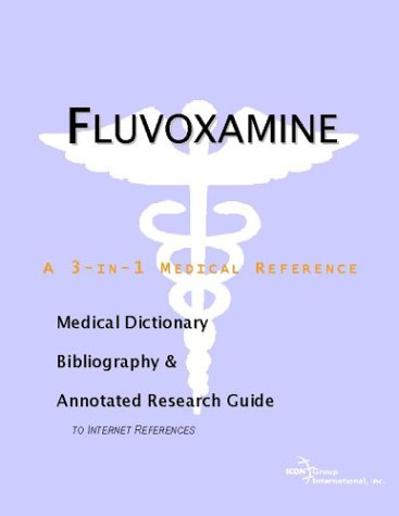 9780597844256: Fluvoxamine - A Medical Dictionary, Bibliography, and Annotated Research Guide to Internet References