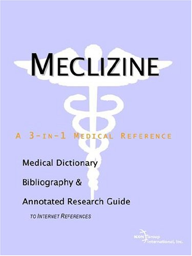 9780597844942: Meclizine - A Medical Dictionary, Bibliography, and Annotated Research Guide to Internet References