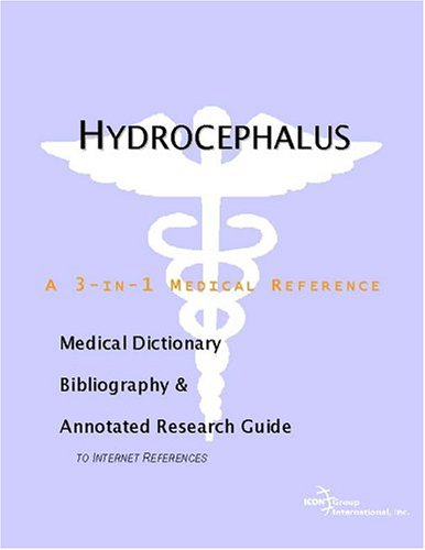 9780597845857: Hydrocephalus - A Medical Dictionary, Bibliography, and Annotated Research Guide to Internet References