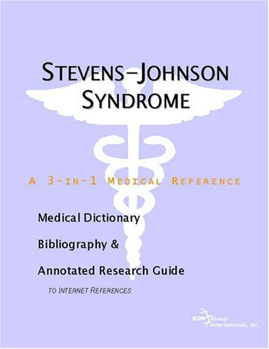9780597846380: Stevens-Johnson Syndrome - A Medical Dictionary, Bibliography, and Annotated Research Guide to Internet References