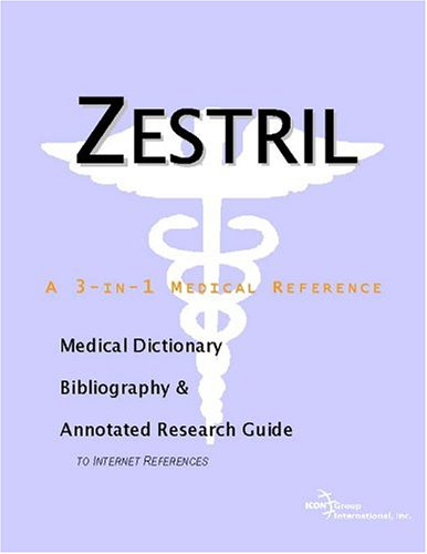9780597846892: Zestril - A Medical Dictionary, Bibliography, and Annotated Research Guide to Internet References