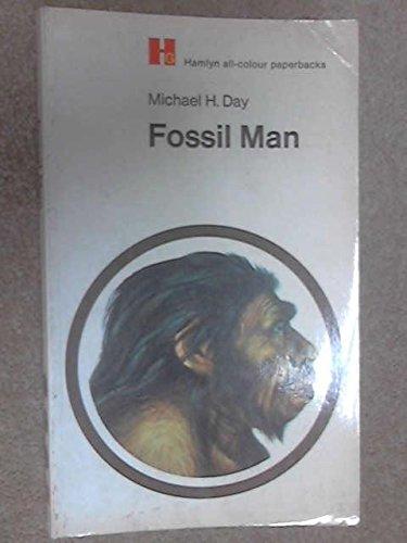 Fossil Man (Hamlyn all-colour paperbacks): Day, Michael H.