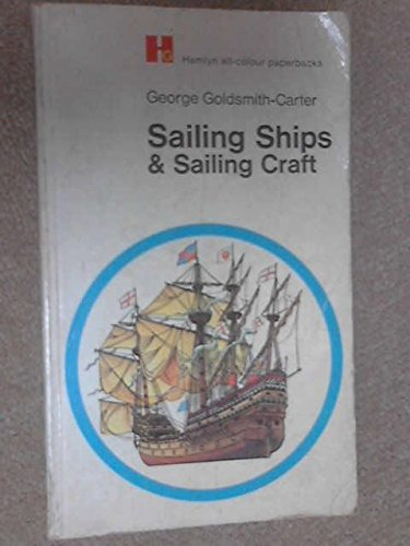 Sailing Ships and Sailing Craft: Goldsmith-Carter, George