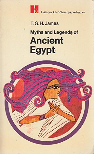 9780600001317: Myths and Legends of Ancient Egypt (Hamlyn all-colour paperbacks)