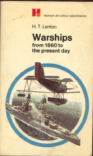 9780600002840: Warships from 1860 to the Present Day (Hamlyn All-Colour Paperbacks)