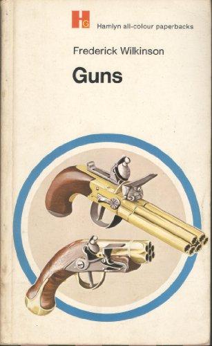 9780600002901: Guns (Hamlyn all-colour paperbacks, general information)