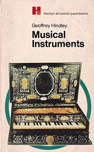 Musical Instruments: Hindley, Geoffrey