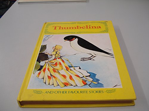 9780600003847: Thumbelina and Other Favourite Stories (Long Ago Fairy Story S.)