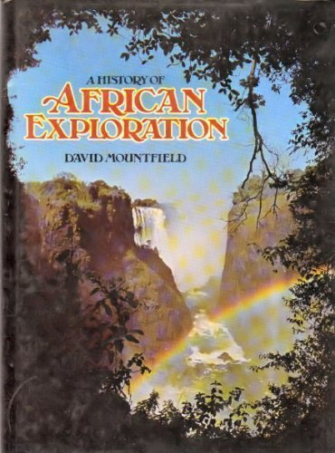 9780600011316: A history of African Exploration