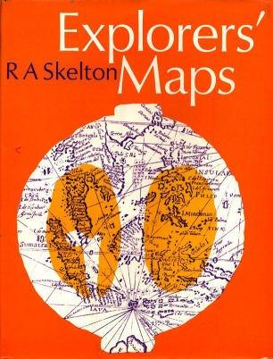 Explorers' Maps: Skelton, R.A.