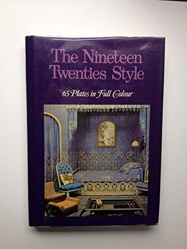 THE NINETEEN TWENTIES STYLE. (Lo Stile 1925): Brunhammer, Yvonne.
