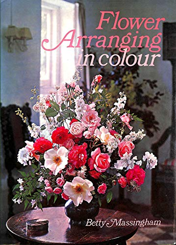 9780600013037: Flower Arranging in Colour
