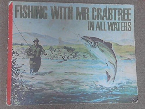 Fishing with Mr. Crabtree in All Waters