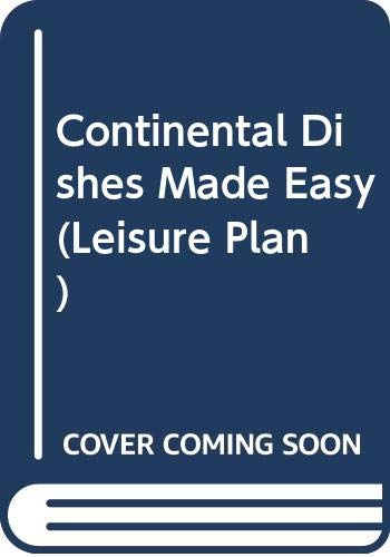 Continental Dishes Made Easy (Leisure Plan) (0600013510) by Graham, Susan
