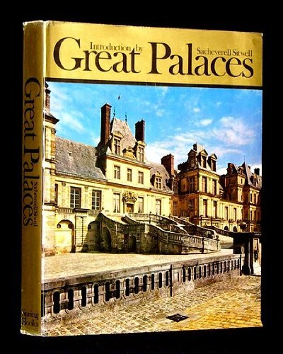 Great Palaces: Sitwell, Sacheverell