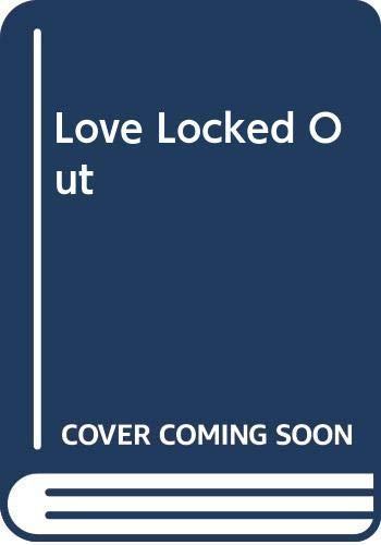 9780600022169: Love Locked Out