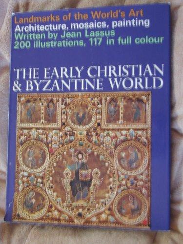 9780600023036: Early Christian and Byzantine World (Landmarks of World Art)