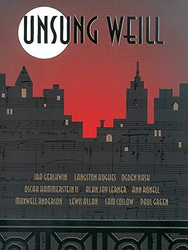 9780600023586: Unsung Weill (22 Songs cut from Broadway Shows and Hollywood Films)