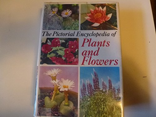 9780600030799: Pictorial Encyclopaedia of Plants and Flowers