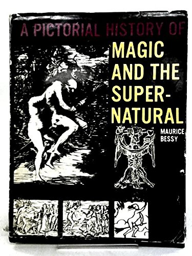 9780600031062: A Pictorial History of Magic and the Supernatural