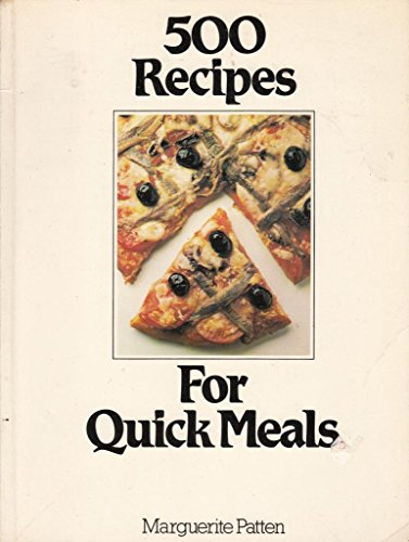 For Quick Meals (500 Recipes) (0600034011) by Patten, Marguerite