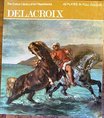 9780600037392: Delacroix (Colour Library of Art)