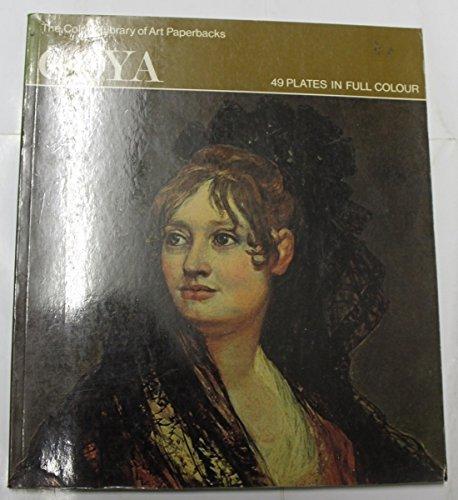 Goya (Colour Library of Art): Myers, Bernard Samuel