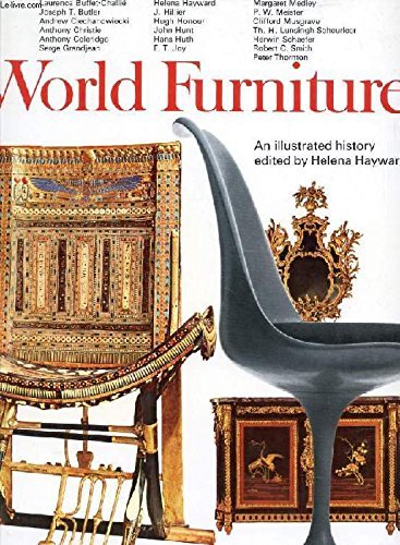 World Furniture Illustrated History from Earliest Times: Hayward, Helena