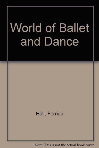 9780600039808: World of Ballet and Dance