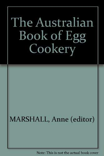 The Australian Book of Egg Cookery