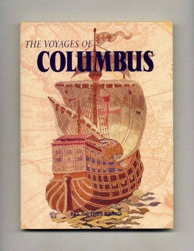 Voyages of Columbus: Rienits, Rex