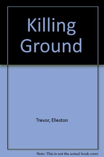 Killing Ground: Trevor, Elleston