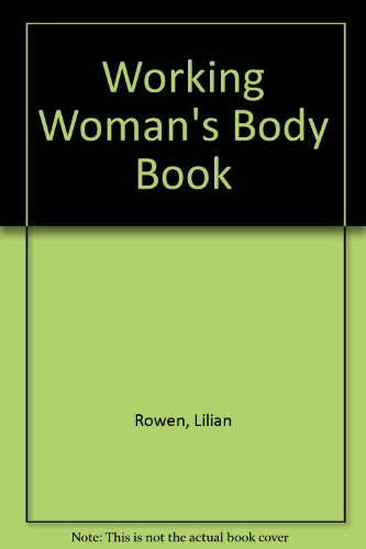 9780600200871: Working Woman's Body Book