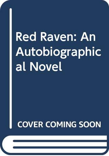 9780600201335: Red Raven: An Autobiographical Novel