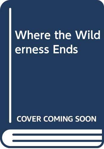 WHERE THE WILDERNESS ENDS: KATHY ELLIS