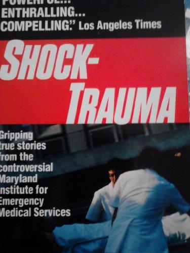Shock Trauma (0600203069) by Jon Franklin; Alan Doelp