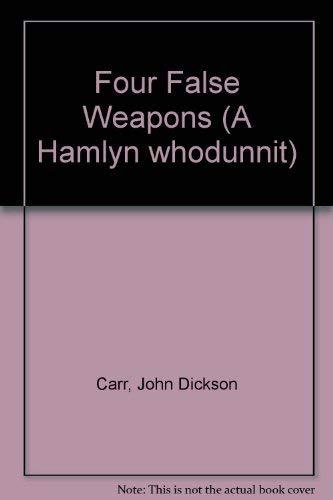 9780600203827: Four False Weapons (A Hamlyn whodunnit)