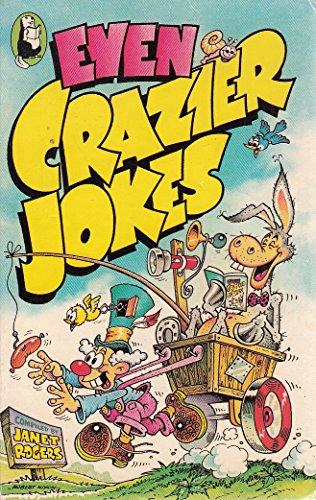 9780600203841: Even Crazier Jokes (Beaver Books)