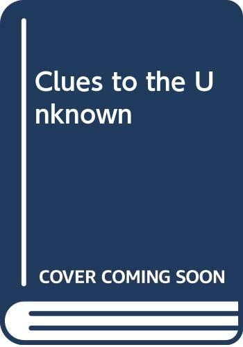 9780600204374: Clues to the Unknown