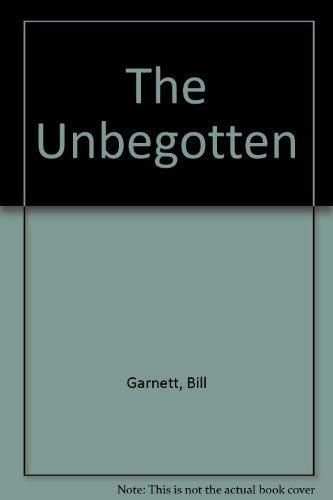 9780600204381: The Unbegotten