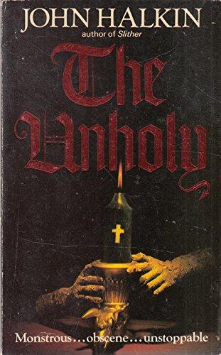 9780600205142: The Unholy