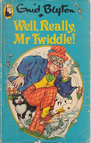 9780600205388: Well, Really Mr.Twiddle! (Beaver Books)